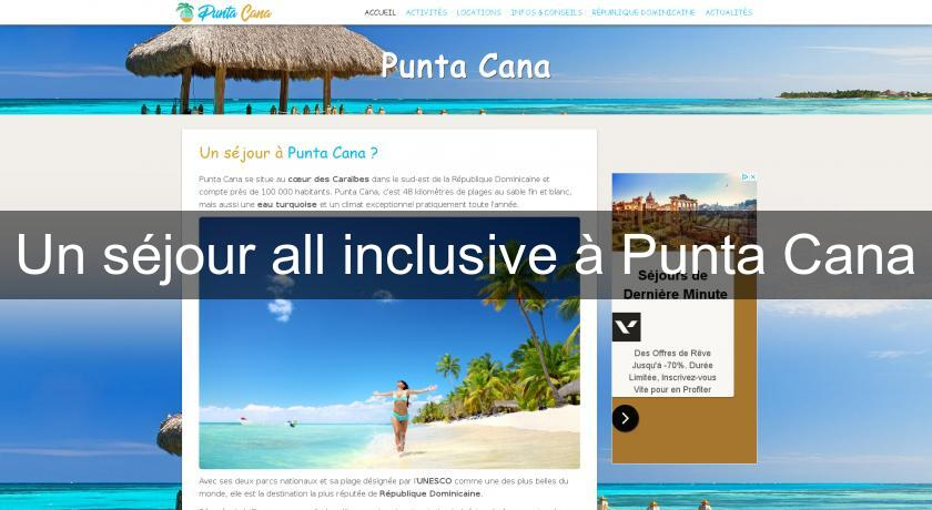 Un séjour all inclusive à Punta Cana