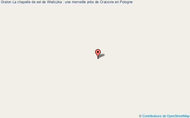 plan La Chapelle De Sel De Wieliczka : Une Merveille Près De Cracovie En Pologne
