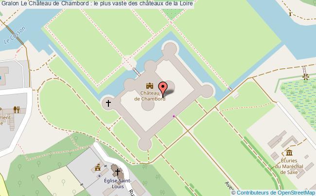 plan Le Château De Chambord : Le Plus Vaste Des Châteaux De La Loire