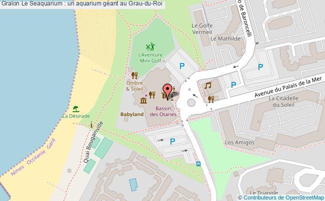 plan Le Seaquarium : Un Aquarium Géant Au Grau-du-roi