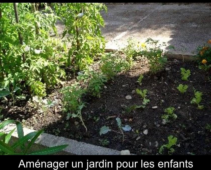 Am nager un jardin pour les enfants - Amenager un jardin ...