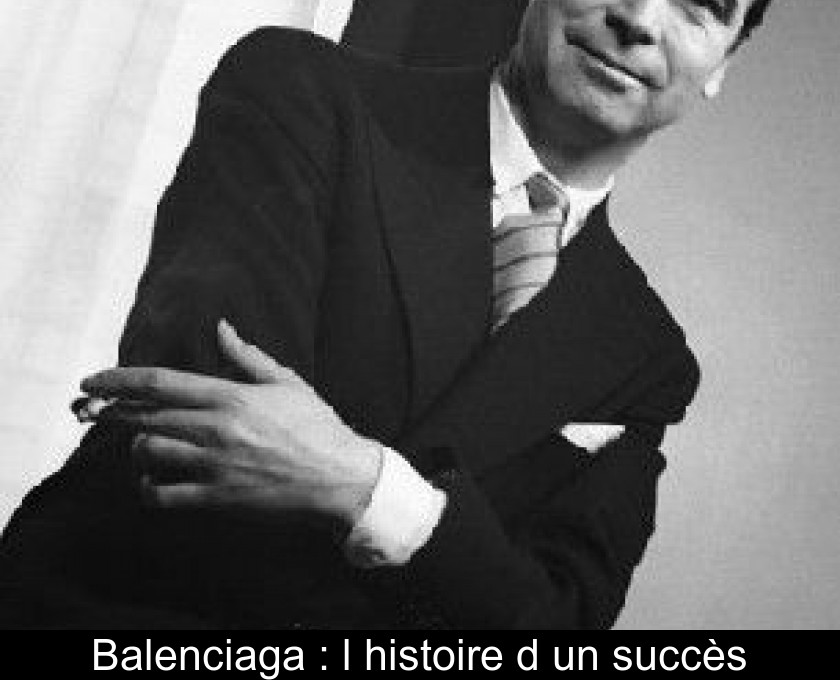 BalenciagaL'histoire D'un Succès Succès Succès BalenciagaL'histoire BalenciagaL'histoire BalenciagaL'histoire D'un D'un Succès D'un BalenciagaL'histoire NyvPm0w8nO
