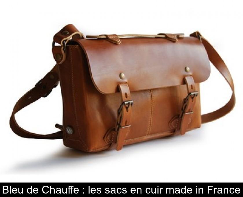 9cafeff911 Bleu de Chauffe : les sacs en cuir made in France