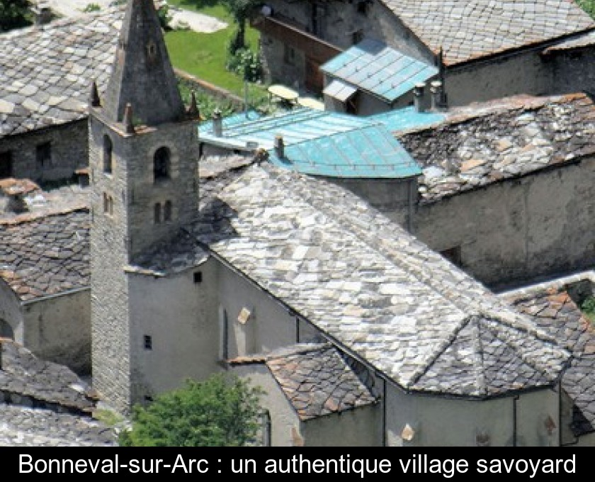 Bonneval-sur-Arc : un authentique village savoyard