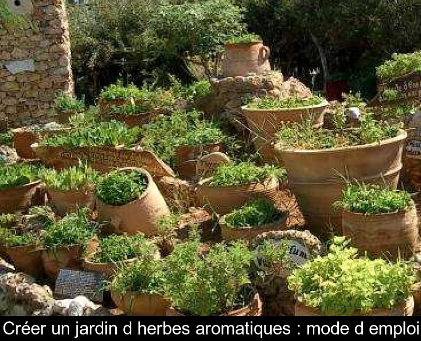Creer Un Jardin Aromatique