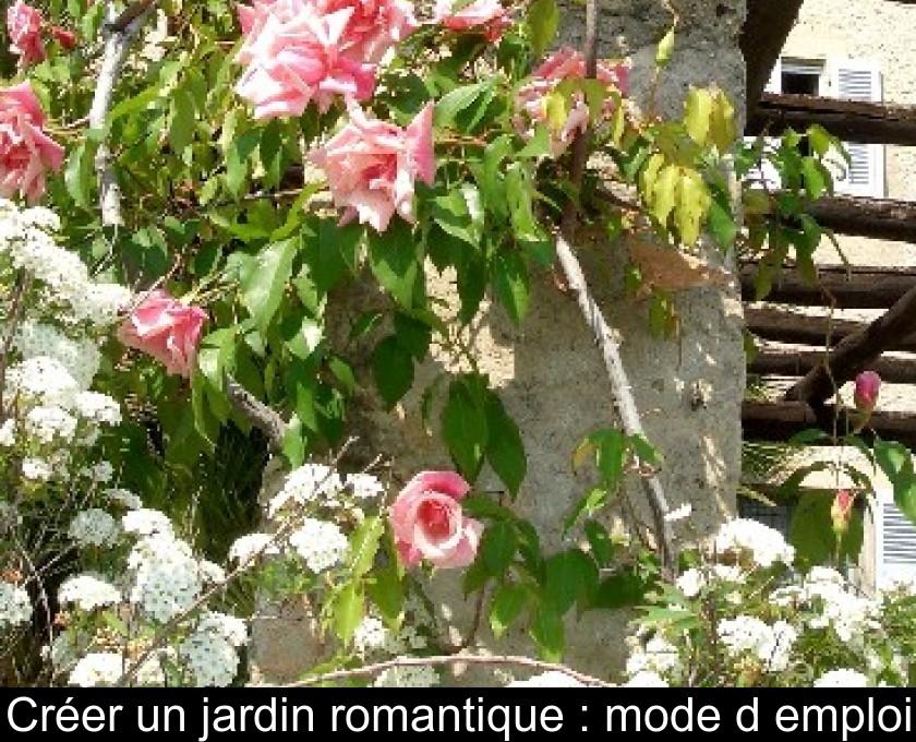 Créer un jardin romantique : mode d\'emploi