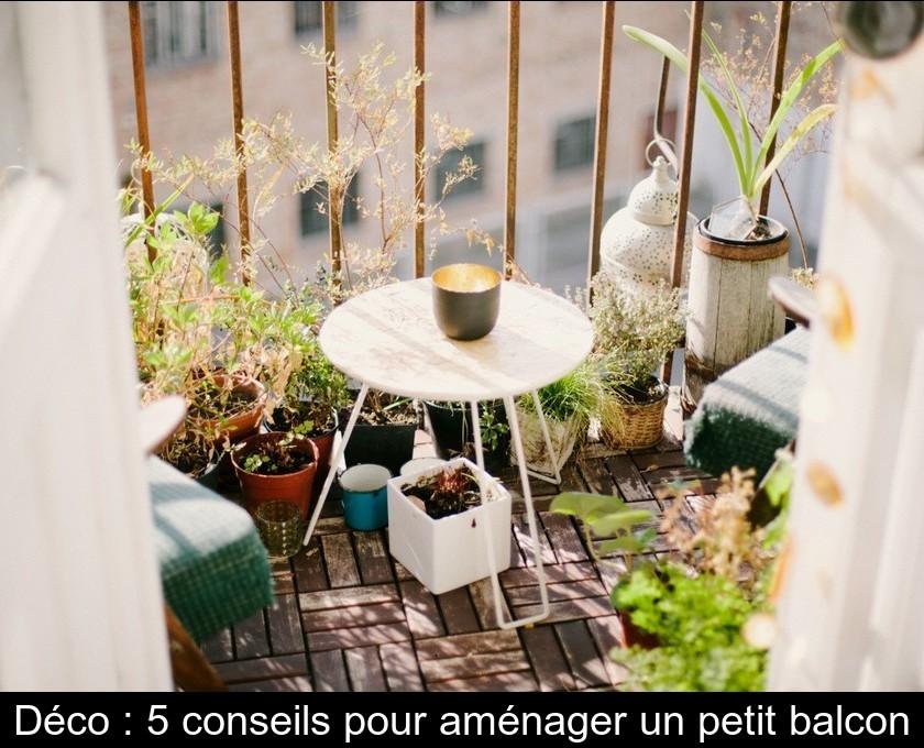 Déco : 5 Conseils Pour Aménager Un Petit Balcon