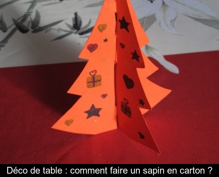 Deco De Table Comment Faire Un Sapin En Carton