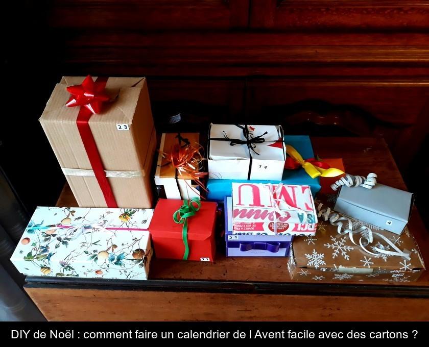 Diy De Noel Comment Faire Un Calendrier De L Avent Facile Avec Des Cartons