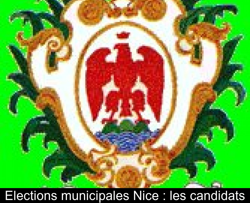 Elections municipales Nice : les candidats