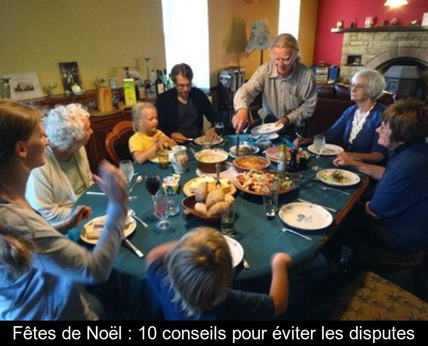 Disputes De Pour Conseils Les Fêtes Éviter Noël10 OPiZTXuk