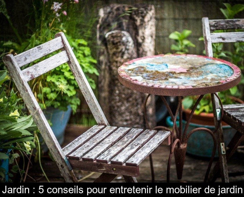 Jardin : 5 conseils pour entretenir le mobilier de jardin