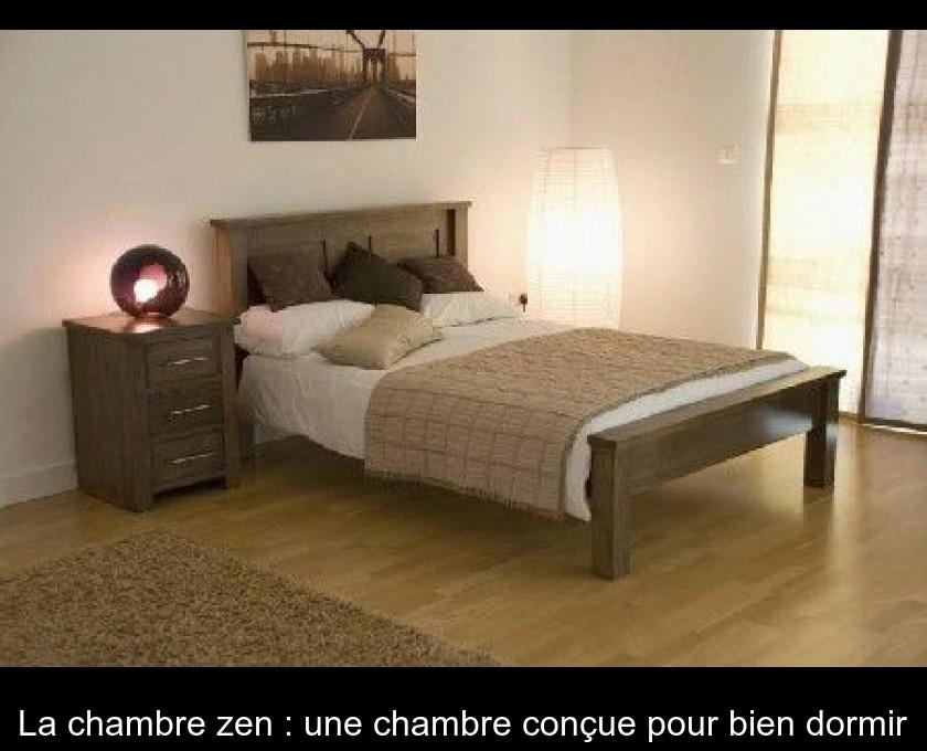 La Chambre Zen : Une Chambre Conçue Pour Bien Dormir