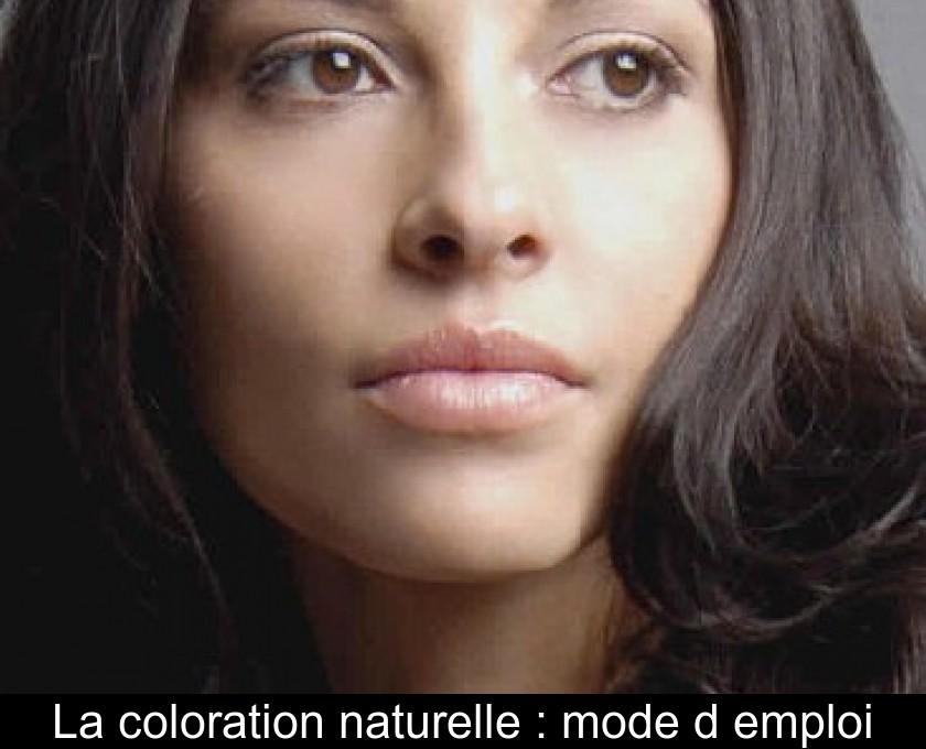 Coloration cheveux mode d'emploi