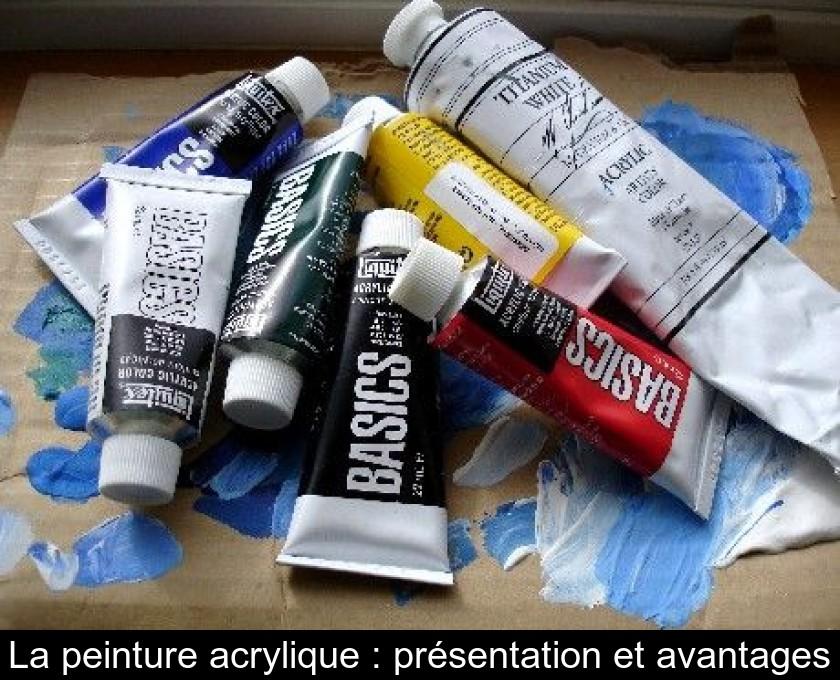 La Peinture Acrylique Présentation Et Avantages
