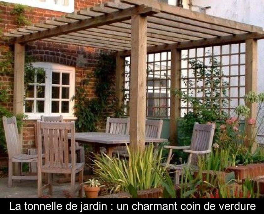 La Tonnelle De Jardin Un Charmant Coin De Verdure
