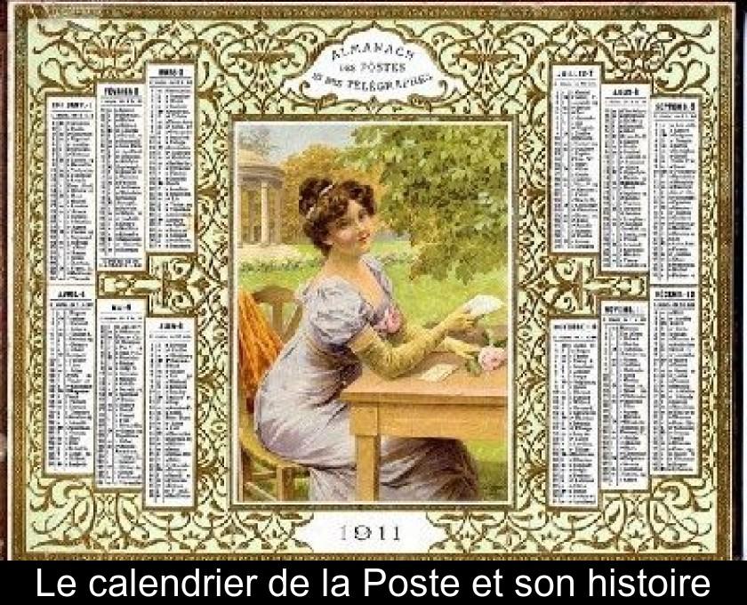 Calendrier Poste.Le Calendrier De La Poste Et Son Histoire