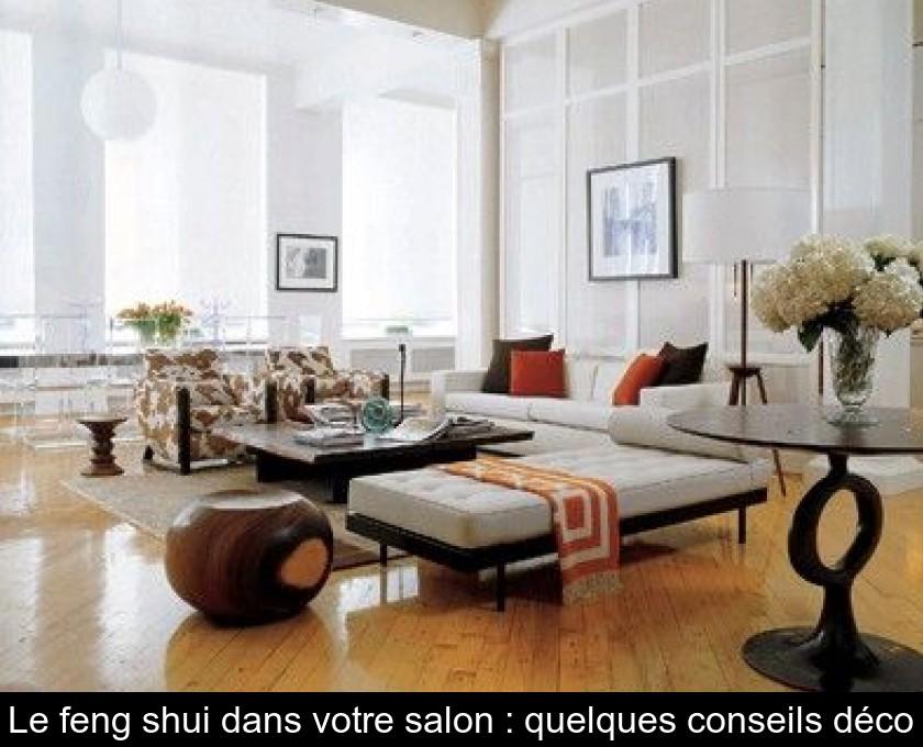 Le feng shui dans votre salon quelques conseils d co - Le feng shui dans la maison ...