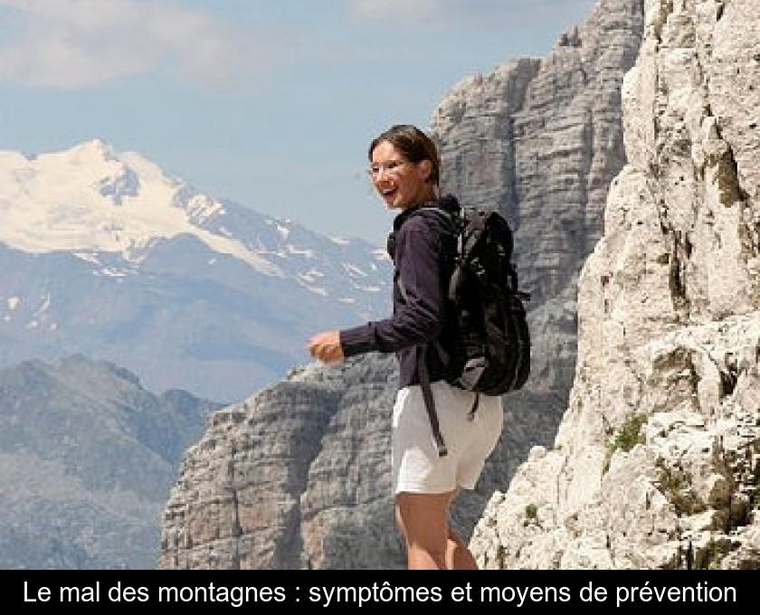 acheter en ligne 62229 2057f Le mal des montagnes : symptômes et moyens de prévention