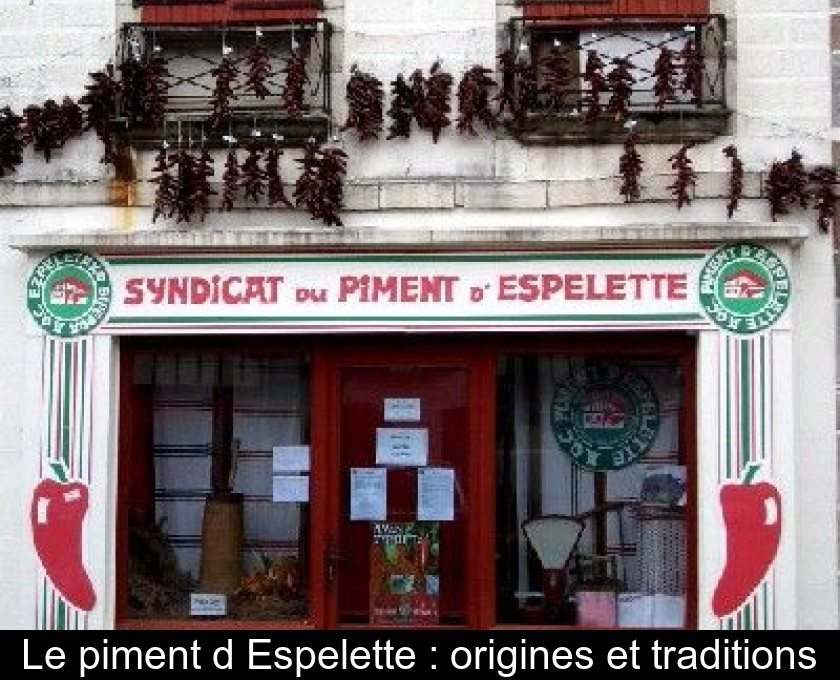 Le piment d'Espelette : origines et traditions