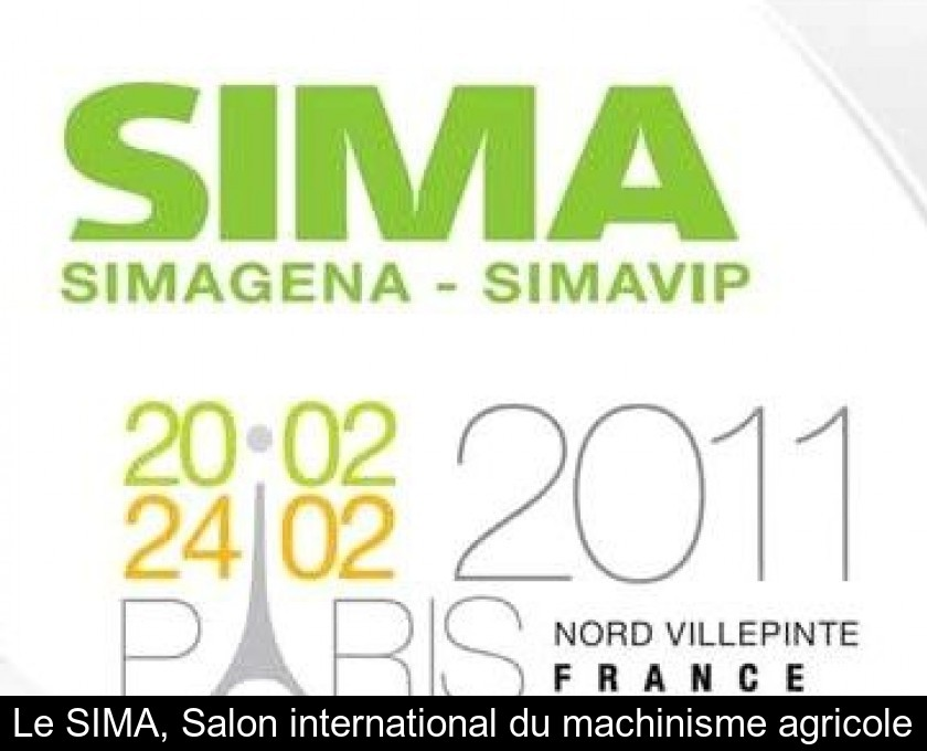 Le SIMA, Salon international du machinisme agricole