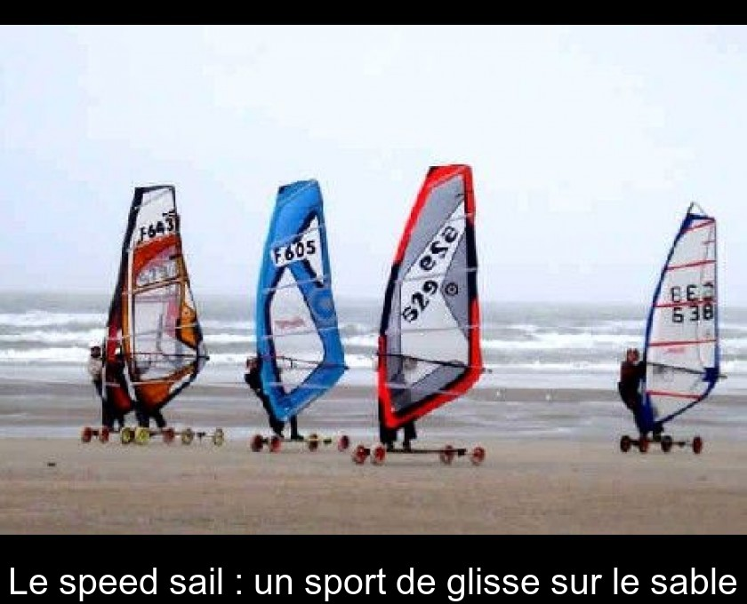 Le speed sail : un sport de glisse sur le sable