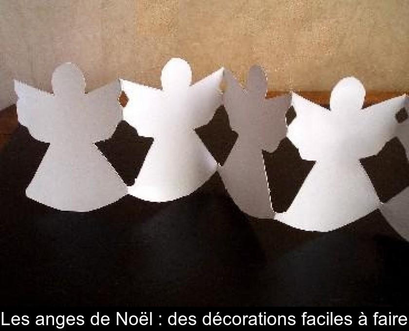 Les Anges De Noël Des Décorations Faciles à Faire