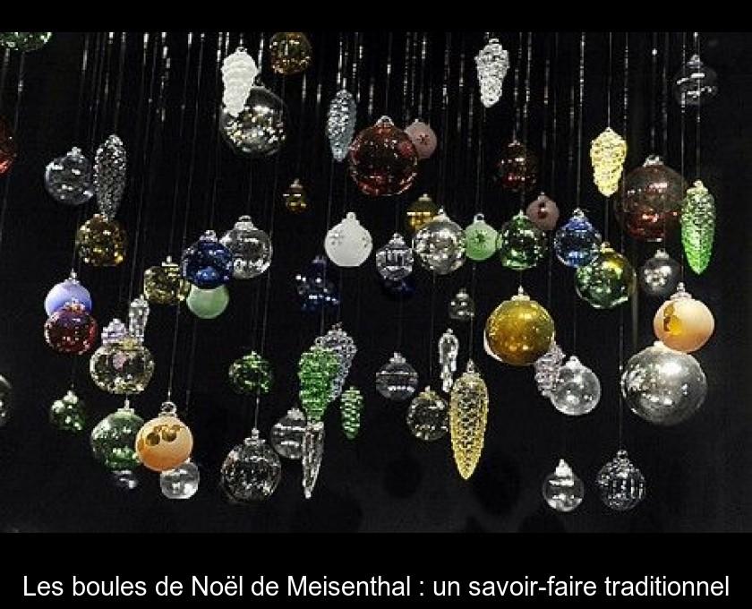 Les boules de Noël de Meisenthal : un savoir faire traditionnel