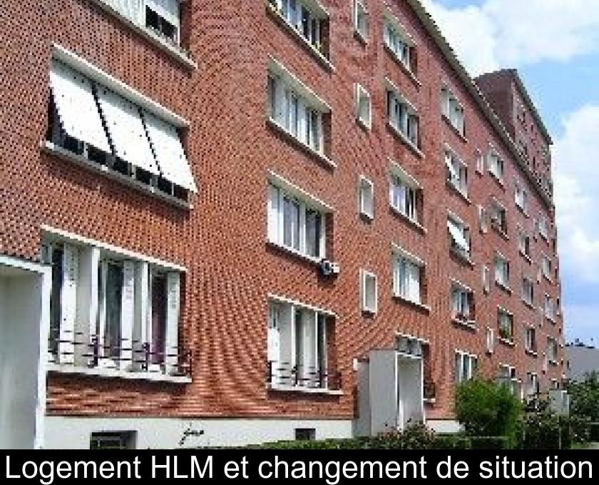 Logement Hlm Et Changement De Situation