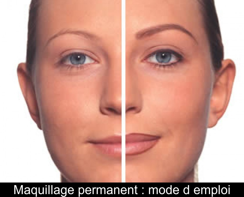 Maquillage permanent : mode d'emploi