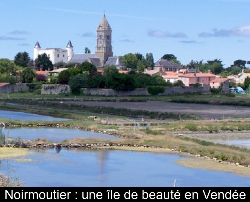 Calendrier Des Marees Noirmoutier.Noirmoutier Une Ile De Beaute En Vendee