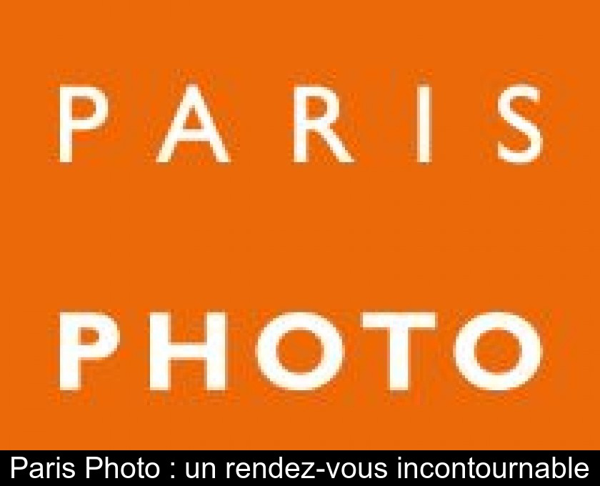 Paris Photo : un rendez-vous incontournable