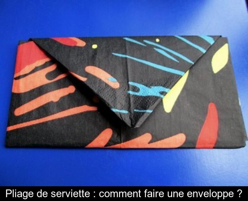 Pliage De Serviette : Comment Faire Une Enveloppe ?