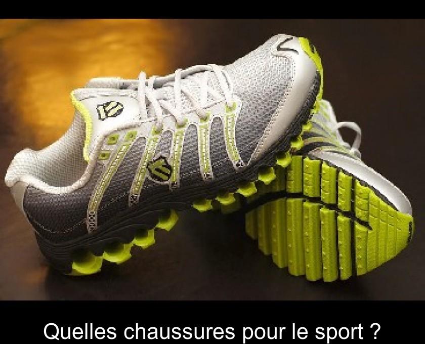 055e4fa13f3 Quelles chaussures pour le sport