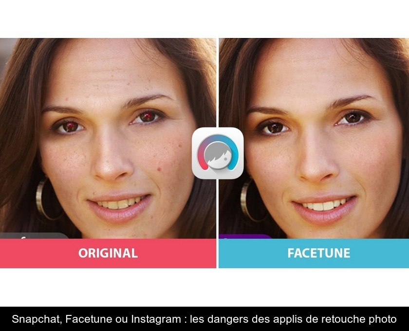 Snapchat, Facetune ou Instagram : les dangers des applis de retouche photo