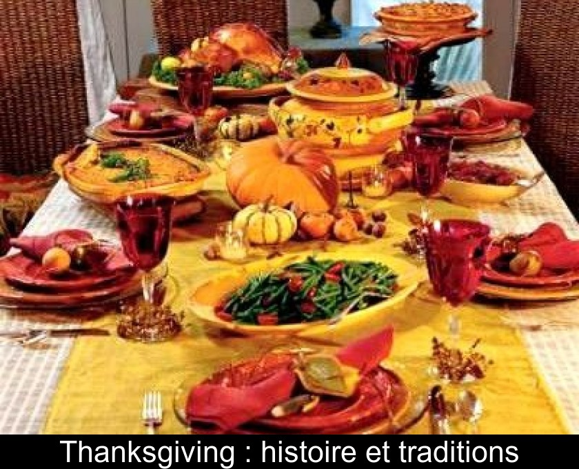 Thanksgiving : histoire et traditions