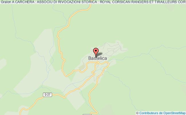 plan association A Carchera : Associu Di Rivocazioni Storica : Royal Corsican Rangers Et Tirailleurs Corses