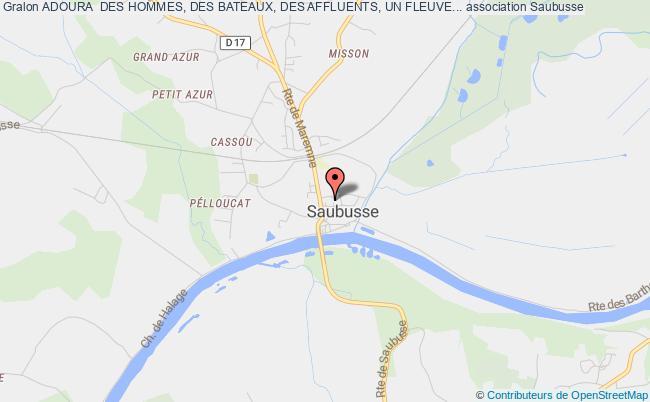 plan association Adoura  Des Hommes, Des Bateaux, Des Affluents, Un Fleuve...