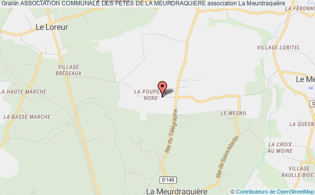 ASSOCIATION COMMUNALE DES FETES DE LA MEURDRAQUIERE