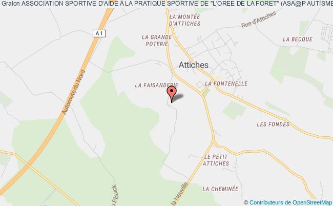 """plan association Association Sportive D'aide A La Pratique Sportive De """"l'oree De La Foret"""" (as@p Attiches) Attiches"""