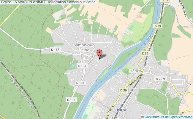 plan association La Maison Animee Samois-sur-Seine
