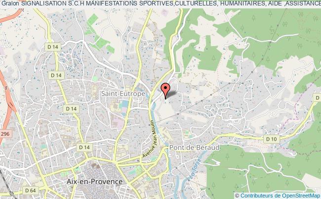 plan association Signalisation S.c.h Manifestations Sportives,culturelles, Humanitaires, Aide ,assistance, Secours Aix-en-Provence