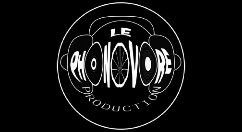 ASSOCIATION LE PHONOVORE PRODUCTION