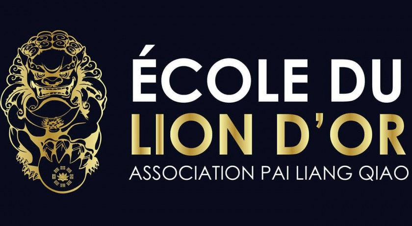 ECOLE DU LION D'OR : ASSOCIATION PAI LIANG QIAO