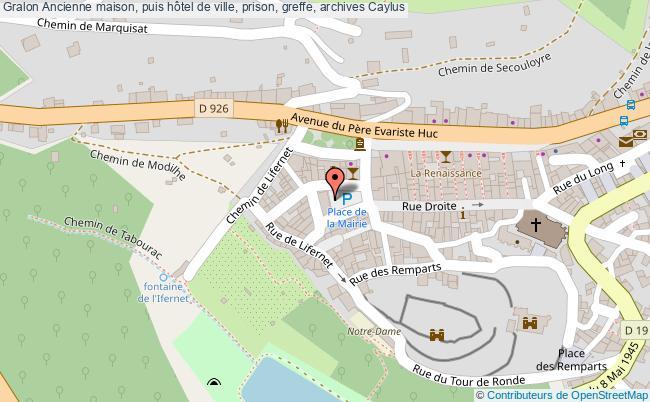 plan association Ancienne Maison, Puis Hôtel De Ville, Prison, Greffe, Archives Caylus Caylus