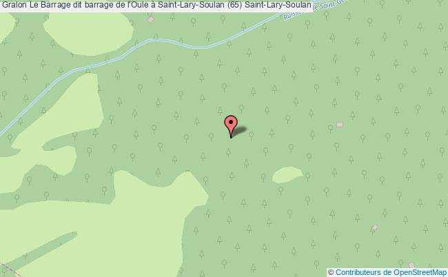 Le Barrage Dit Barrage De L 39 Oule Saint Lary Soulan 65