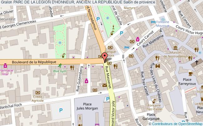 plan Parc De La LÉgion D'honneur, Ancien: La RÉpublique Salon De Provence