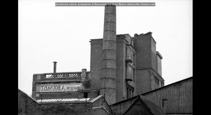 Ancienne usine brasserie a bouvaist le coq blanc abbeville tourisme - Acheter ancienne usine ...